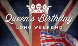 Queens Birthday Long Weekend (10th-13th June)